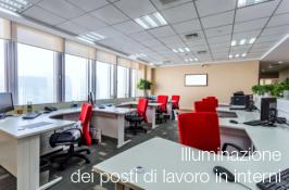 Illuminazione dei posti di lavoro in interni