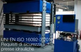 UNI EN ISO 16092-3:2018 - Requisiti di sicurezza per presse idrauliche