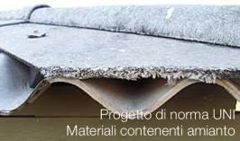 Progetto di norma UNI | Materiali contenenti amianto