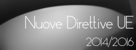 Le nuove Direttive UE 2014/2016