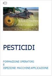 Pesticidi: Formazione operatori e Ispezione macchine