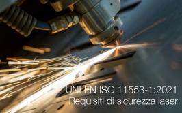 UNI EN ISO 11553-1:2021 | Requisiti di sicurezza laser