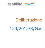 Deliberazione 154/2015/R/Gas