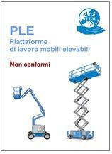 Piattaforme lavoro mobili elevabili (PLE): Non conformità