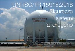 UNI ISO/TR 15916:2018 Sicurezza idrogeno