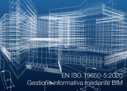 EN ISO 19650-5:2020 | Gestione informativa mediante BIM