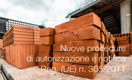Nuove procedure di autorizzazione e notifica Reg. (UE) n. 305/2011
