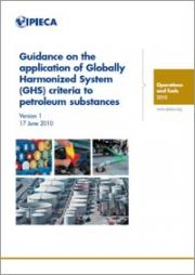 Guidance on the application of Globally Harmonized System (GHS) criteria to petroleum substances - IPIECA