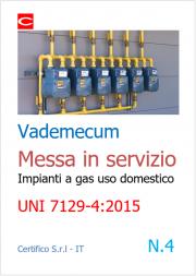 Vademecum Messa in servizio Impianti a gas uso domestico | UNI 7129-4:2015