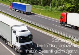 Sospesi divieti di circolazione mezzi pesanti nei giorni festivi