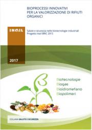 Bioprocessi innovativi per la valorizzazione di rifiuti organici