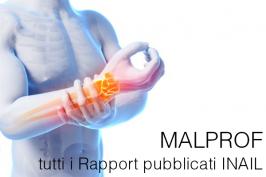 Malprof: tutti i Rapport pubblicati INAIL