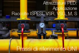 Linee guida attrezzature PED e Raccolte ISPESL VSR, VSG, M, S: PdR