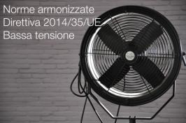 Norme armonizzate Direttiva bassa tensione 2014/35/UE (BT)