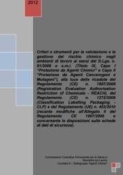 Criteri e strumenti per la valutazione e la gestione del rischio chimico REACH/CLP/SDS