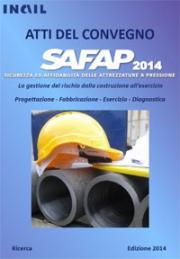 SAPAF 2014: Sicurezza ed affidabilità delle attrezzature a pressione