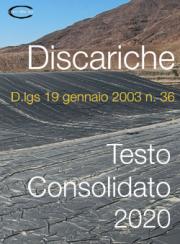 D.lgs 13 gennaio 2003 n. 36 | Testo consolidato (Discariche)