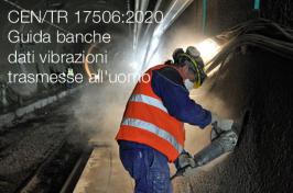 CEN/TR 17506:2020   Guida banche dati vibrazioni trasmesse all'uomo