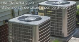 UNI EN 378-4:2020   Sistemi di refrigerazione e pompe di calore