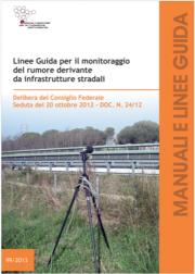 Linee guida monitoraggio rumore infrastrutture stradali
