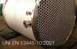 UNI EN 13445-10:2021
