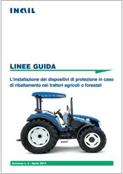 L'installazione dei dispositivi di protezione in caso di ribaltamento nei trattori agricoli o forestali