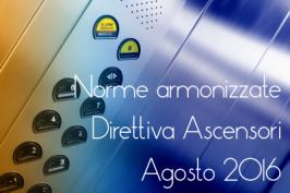 Norme armonizzate Direttiva Ascensori Agosto 2016