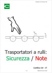Trasportatori a rulli: Sicurezza / Note