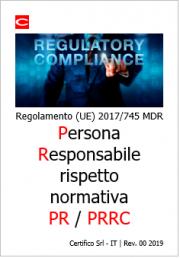 Regolamento (UE) 2017/745 MDR: Persona responsabile rispetto normativa (PR)