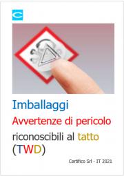 Imballaggi | Avvertenze di pericolo riconoscibili al tatto (TWD)