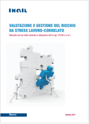 Valutazione e Gestione del Rischio da Stress lavoro-correlato