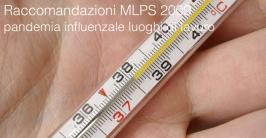 Raccomandazioni MLPS 2009: pandemia influenzale luoghi di lavoro