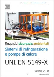 Requisti di Sicurezza e ambientali di sistemi di refrigerazione e pompe di calore: le norme della serie ISO 5149-X