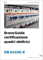 Breve Guida certificazione quadri elettrici