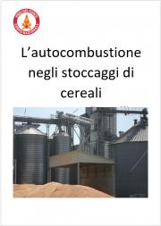 L'autocombustione negli stoccaggi di cereali
