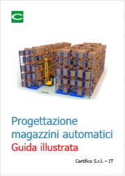 Guida illustrata progettazione magazzini automatici