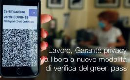 Lavoro, Garante privacy: via libera a nuove modalità di verifica del green pass
