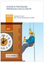 Sistemi di protezione individuale dalle cadute - Quaderno Tecnico INAIL 2018