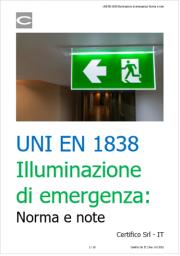 UNI EN 1838 Illuminazione di emergenza: Norma e note
