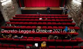 Decreto-Legge 8 Ottobre 2021 n. 139
