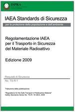 Regolamentazione IAEA per il Trasporto in Sicurezza del Materiale Radioattivo - Traduzione ISPRA 2013