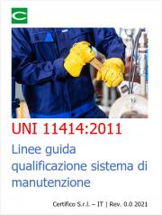 UNI 11414:2011 | Linee guida qualificazione sistema di manutenzione