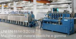 UNI EN 1114-3:2019 | Macchine per materie plastiche e gomma