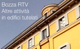Bozza RTV Altre attività in edifici tutelati