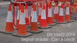 UNI EN 13422:2019 | Segnali stradali - Coni e cilindri