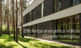Efficienza energetica edilizia   Quadro normativo