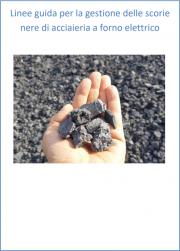 Linee guida gestione scorie nere acciaieria