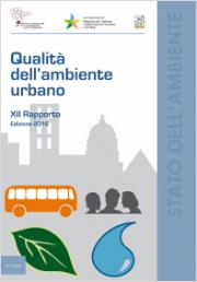 Rapporto Qualità dell'ambiente urbano Edizione XII 2016