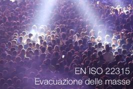 UNI EN ISO 22315:2019   Evacuazione delle masse