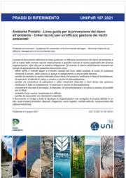 """UNI/PdR 107:2021 """"Ambiente Protetto - Linee guida per la prevenzione dei danni all'ambiente"""